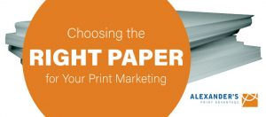 choosing the right paper for print marketing featured image