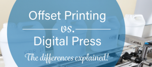 offset printing and digital printing explained versus