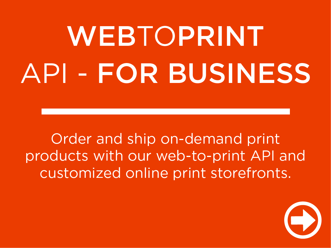 Order and ship on-demand print products with our web-to-print API and customized online print storefronts.