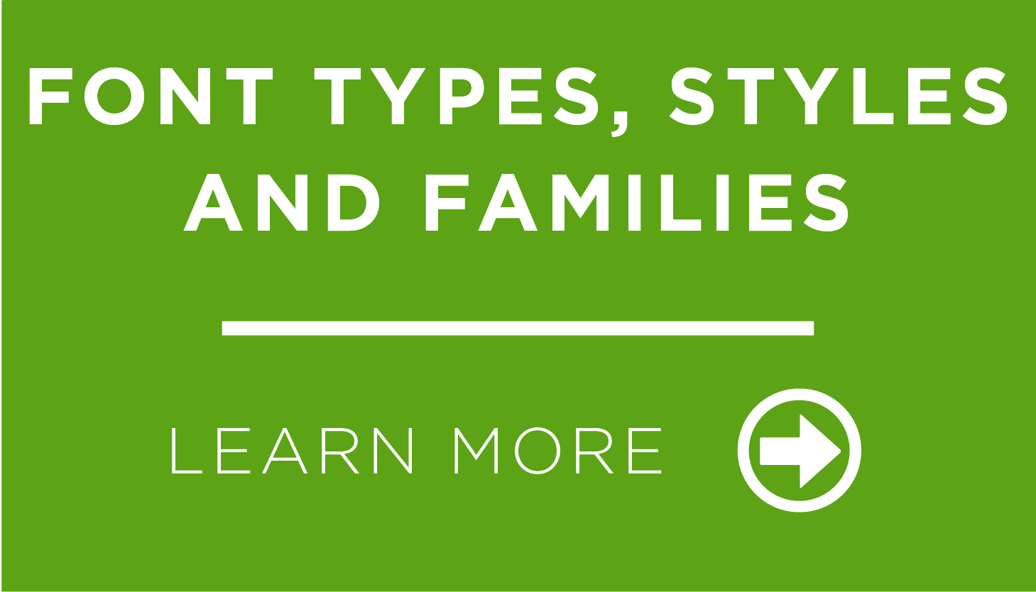 Font Types, Styles and Families
