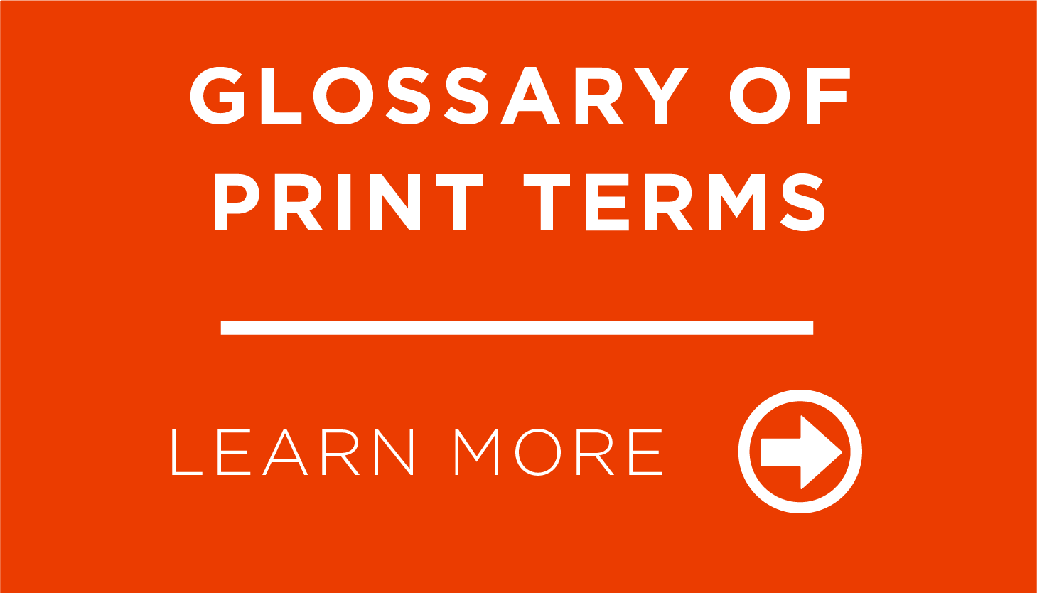 Glossary of Print Terms