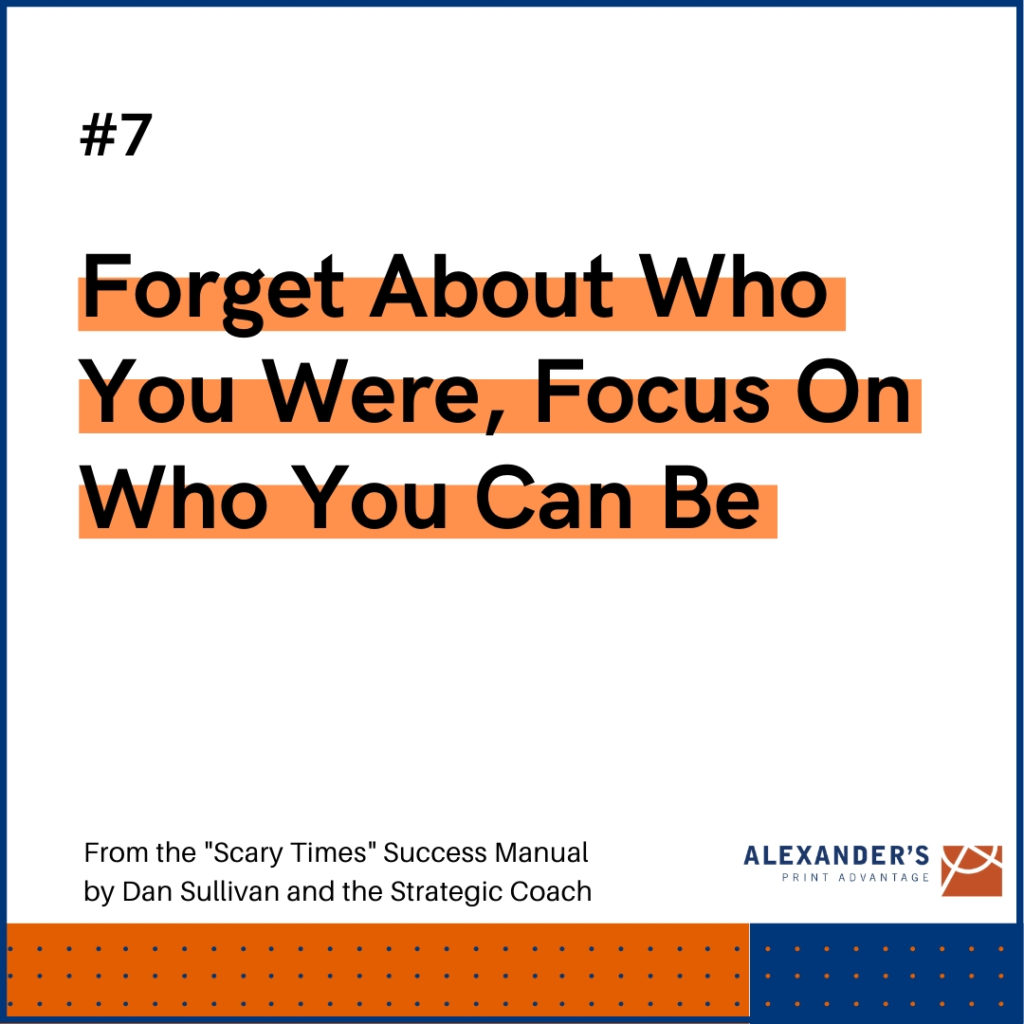 Graphic - Forget about who you were, focus on who you can be
